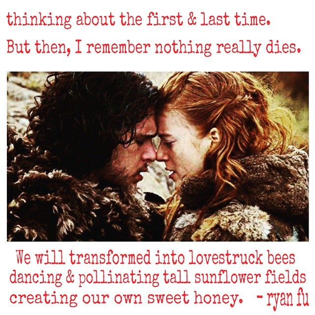 I can see now... 🐺💔👸 Check out the full poem @ http://belikewaterproduction.com/2015/06/15/poetry-mondays-i-can-see-now-by-ryan-fu-the-hated-ones/ @gameofthrones #Poetry #GameofThrones #JonSnow #Ygritte #Heartbreak #MyLove #BeLikeWater #WordPorn #RyanFu #Poems